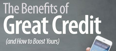 Benefits of Great Credit